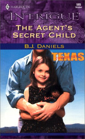 9780373225859: The Agent's Secret Child