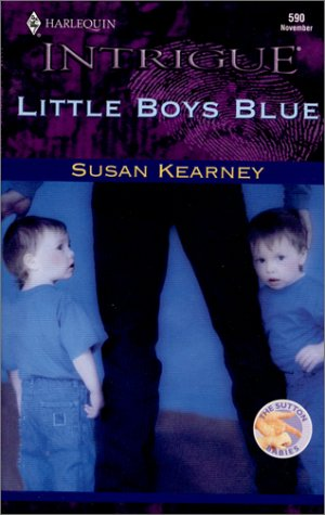 Little Boys Blue (The Sutton Babies): Susan Kearney