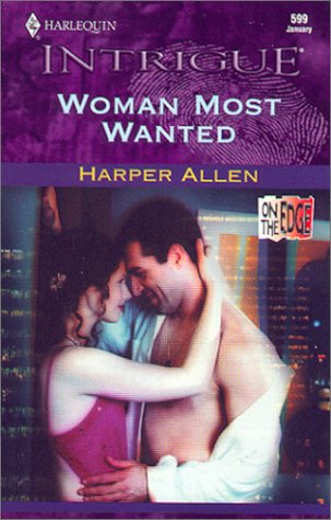 Woman Most Wanted (Intrigue): Harper Allen