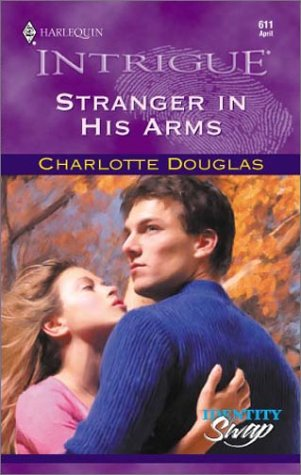 9780373226115: Stranger in His Arms