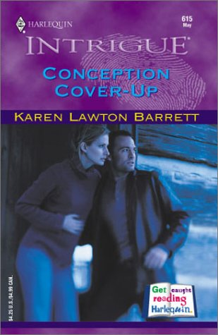 9780373226153: Conception Cover-Up (Top Secret Babies, Book 5) (Harlequin Intrigue Series #615)