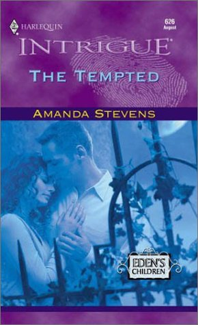 The Tempted (Eden's Children) (Intrigue, 626): Stevens, Amanda