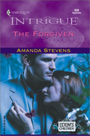 THE FORGIVEN (Harlequin Intrigue Ser.)