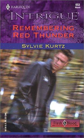 9780373226535: Remembered Red Thunder (Flesh & Blood)