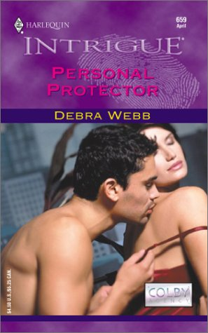 PERSONAL PROTECTOR (Harlequin Intrigue Ser., No. 659)