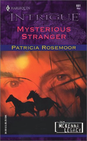 MYSTERIOUS STRANGER (Harlequin Intrigue Ser., No. 661)