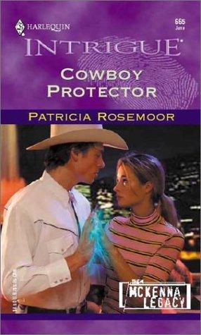 9780373226658: Cowboy Protector (The McKenna Legacy)