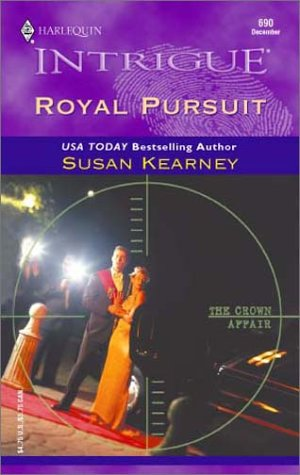ROYAL PURSUIT (Harlequin Intrigue Ser., No. 690)