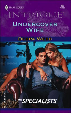 UNDERCOVER WIFE (Harlequin Intrigue Ser., No. 693)