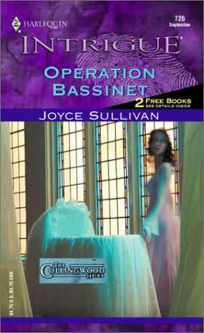 9780373227266: Operation Bassinet (Harlequin Intrigue No. 726) (The Collingwood Heirs series)