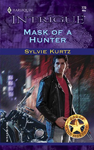 MASK OF A HUNTER (Harlequin Intrigue Ser., No. 773)