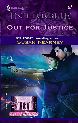 OUT FOR JUSTICE (Harlequin Intrigue Ser., No. 774)