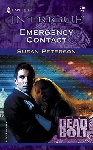 EMERGENCY CONTACT (Harlequin Intrigue Ser., No. 776)