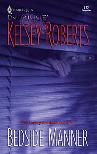 Bedside Manner (The Landry Brothers): Roberts, Kelsey