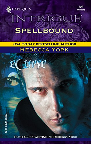 Spellbound : 43 Light Street : Eclipse (A Gothic Romance) (Harlequin Intrigue #828)