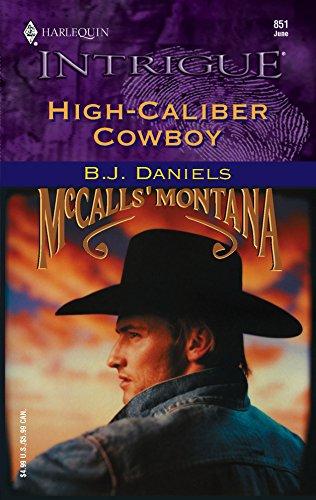 9780373228515: High-Caliber Cowboy (McCalls' Montana)