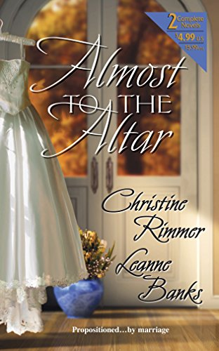 Almost To The Altar: Christine Rimmer, Leanne