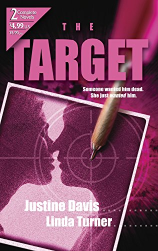 The Target (Target of Opportunity / The Loner) (0373230265) by Davis, Justine; Turner, Linda