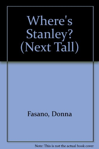 9780373230662: Where's Stanley? (Next Tall)