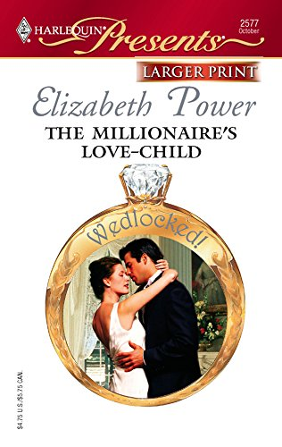 9780373233410: The Millionaire's Love-Child