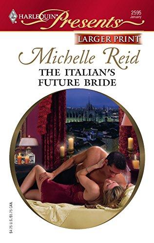 9780373233595: The Italian's Future Bride