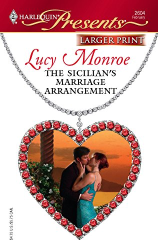 The Sicilian's Marriage Arrangement (037323368X) by Lucy Monroe