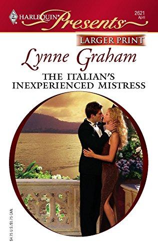 9780373233854: The Italian's Inexperienced Mistress