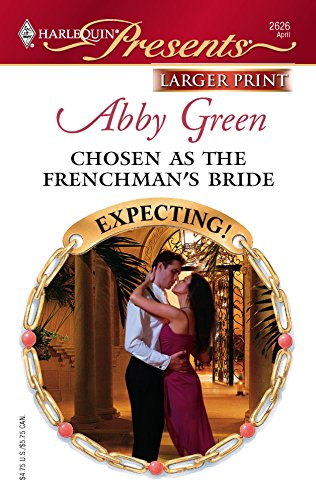 Chosen As The Frenchman's Bride: Green, Abby