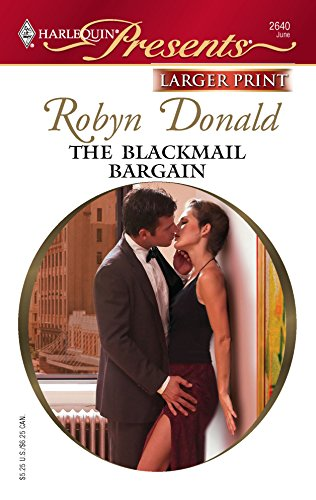 9780373234042: The Blackmail Bargain