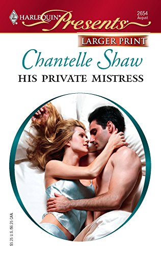 9780373234189: His Private Mistress (Harlequin Large Print Presents)