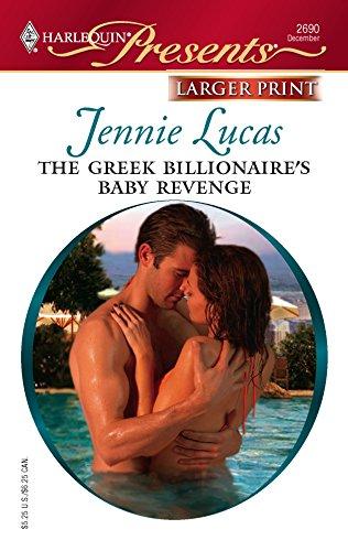 9780373234547: The Greek Billionaire's Baby Revenge