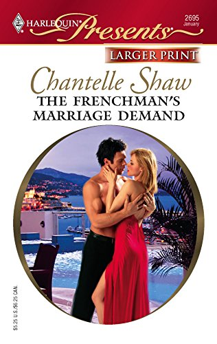 9780373234592: The Frenchman's Marriage Demand