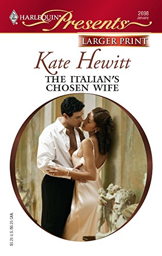 9780373234622: The Italian's Chosen Wife
