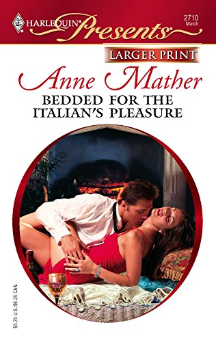 9780373234745: Bedded For The Italian's Pleasure
