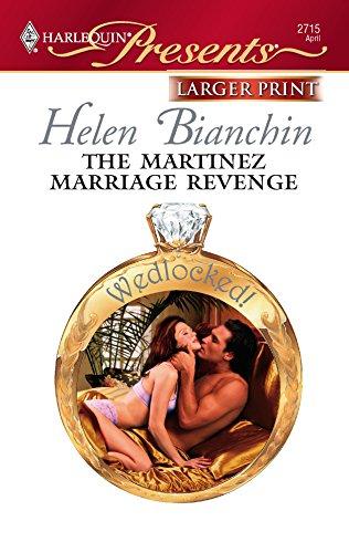 9780373234790: The Martinez Marriage Revenge