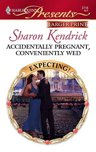 9780373234820: Accidentally Pregnant, Conveniently Wed