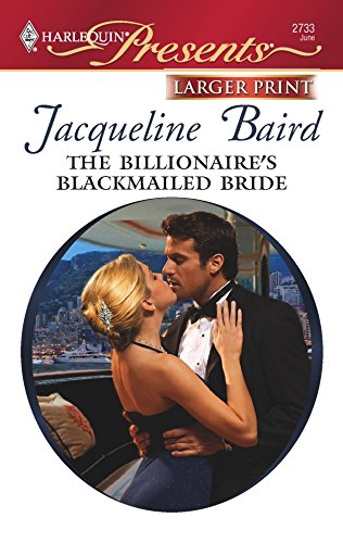 9780373234974: The Billionaire's Blackmailed Bride