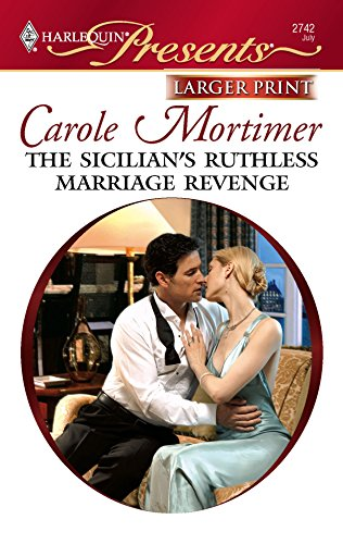 The Sicilian's Ruthless Marriage Revenge (0373235062) by Carole Mortimer