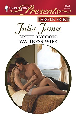 9780373235285: Greek Tycoon, Waitress Wife (Larger Print Harlequin Presents)