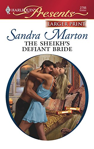 9780373235308: The Sheikh's Defiant Bride (Larger Print Harlequin Presents: the Sheikh Tycoons)