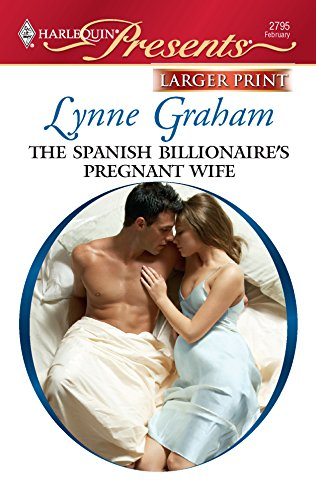 9780373235599: The Spanish Billionaire's Pregnant Wife