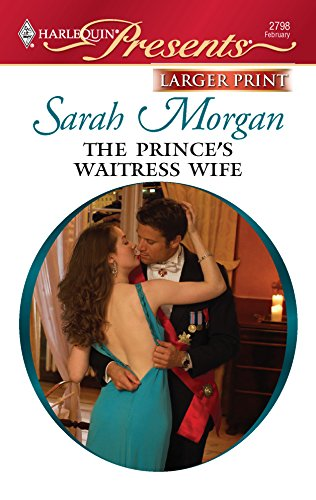 9780373235629: The Prince's Waitress Wife