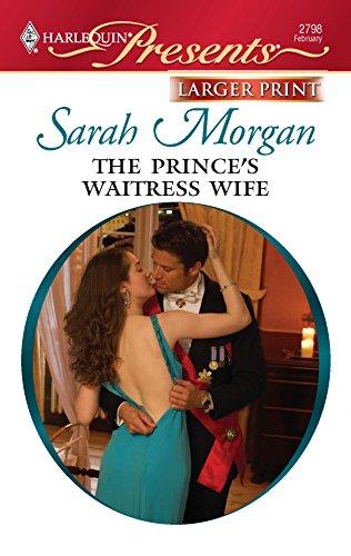 9780373235629: The Prince's Waitress Wife (Larger Print Harlequin Presents: International Billionaires)