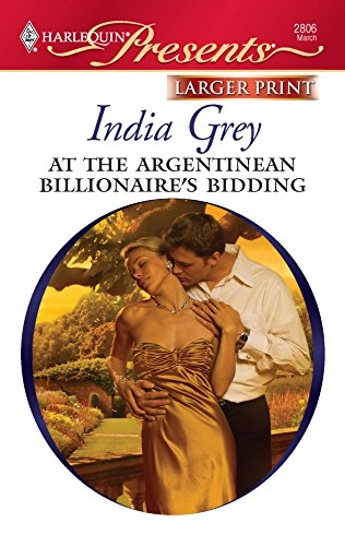 At The Argentinean Billionaire's Bidding: Grey, India