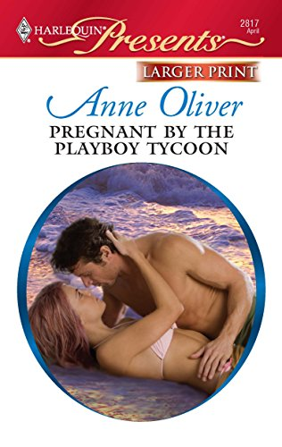 9780373235810: Pregnant by the Playboy Tycoon (Larger Print Harlequin Presents)