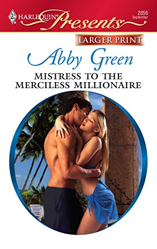 Mistress to the Merciless Millionaire: Green, Abby