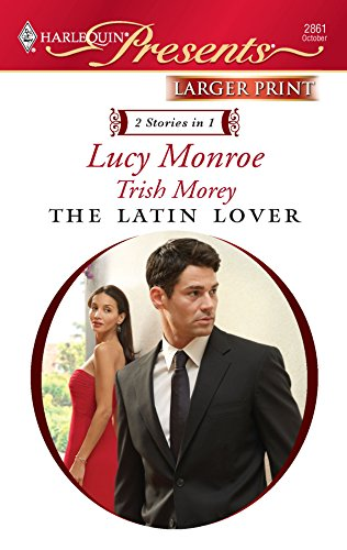 The Latin Lover: The Greek Tycoon's Inherited: Monroe, Lucy, Morey,