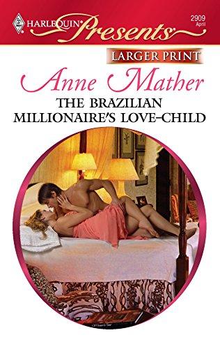 9780373236732: The Brazilian Millionaire's Love-Child