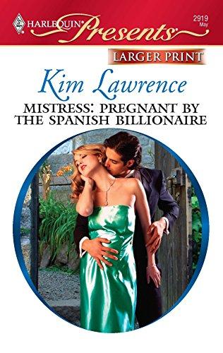 9780373236831: Mistress: Pregnant by the Spanish Billionaire