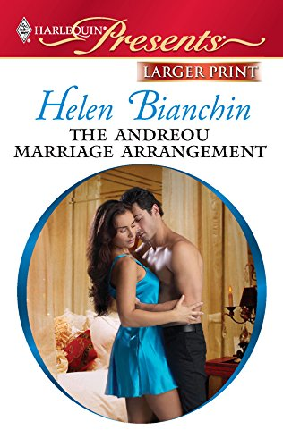 The Andreou Marriage Arrangement (Harlequin Larger Print: Bianchin, Helen